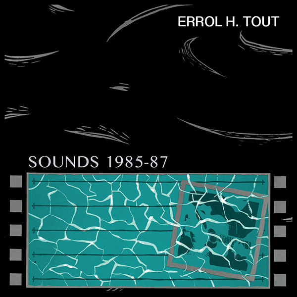 errol h. tout - Sounds 1985-87 (Lp)