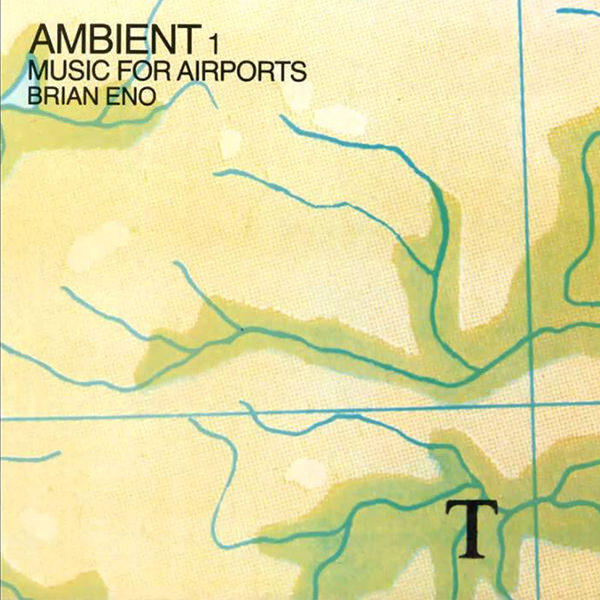 AMBIENT 1: MUSIC FOR AIRPORTS (LP)