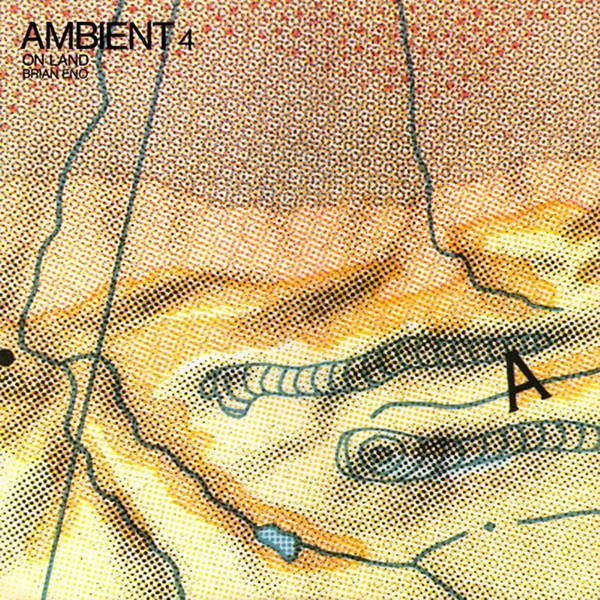 brian eno - Ambient 4: On Land  (Lp)