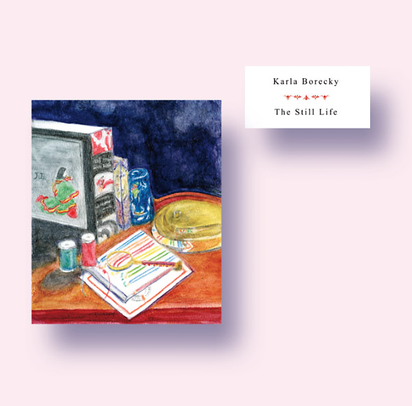 karla borecky - The Still Life (Lp)