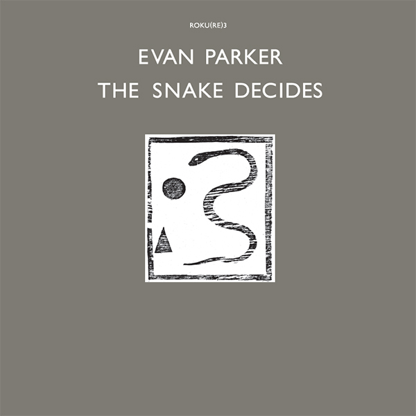 evan  parker - The Snake Decides (Lp)