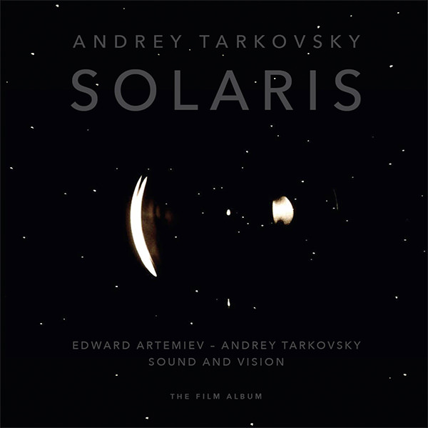 Solaris. Sound And Vision. The Film Album