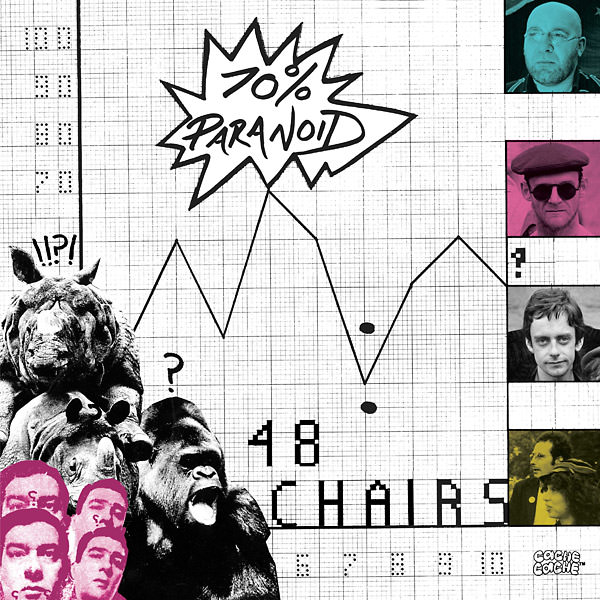 48 chairs - 70% Paranoid (Lp)