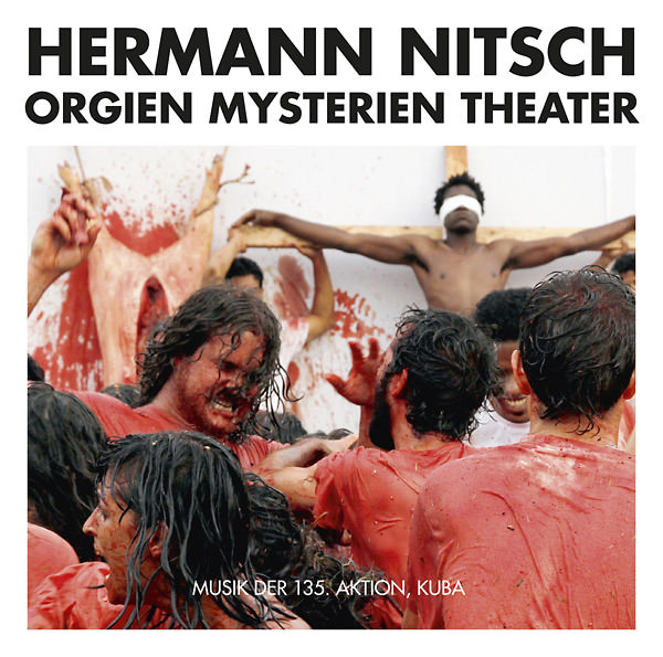 hermann nitsch - Musik Der 135. Aktion, Kuba (2CD)