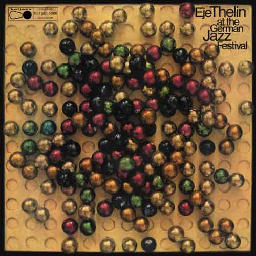 eje thelin quintet - Eje Thelin At The German Jazz Festival (Lp)