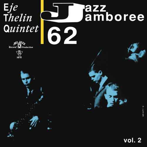 eje thelin quintet - Jazz Jamboree 62 Vol. 2