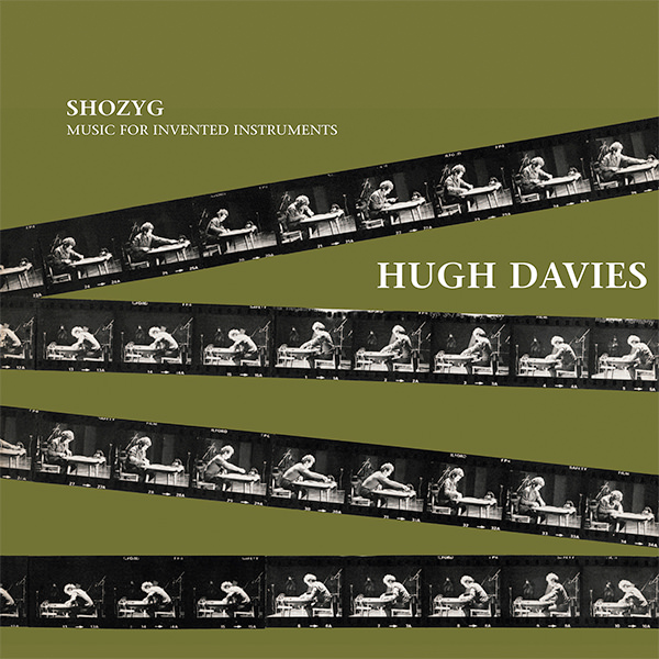 hugh davies - Shozyg Music For Invented Instruments (Lp)