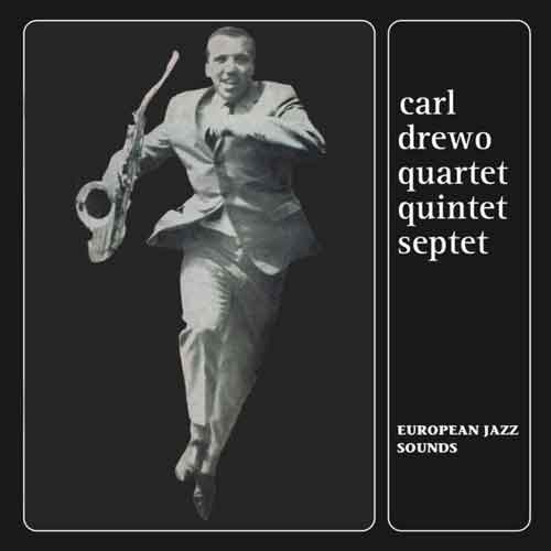 carl drewo - European Jazz Sounds