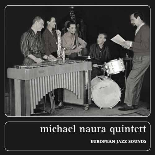 michael naura quintett - European Jazz Sounds (2CD)