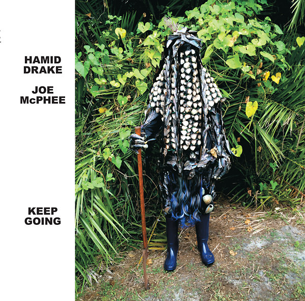 joe mcphee - hamid drake - Keep Going