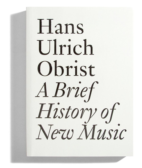 A BRIEF HISTORY OF NEW MUSIC (BOOK)