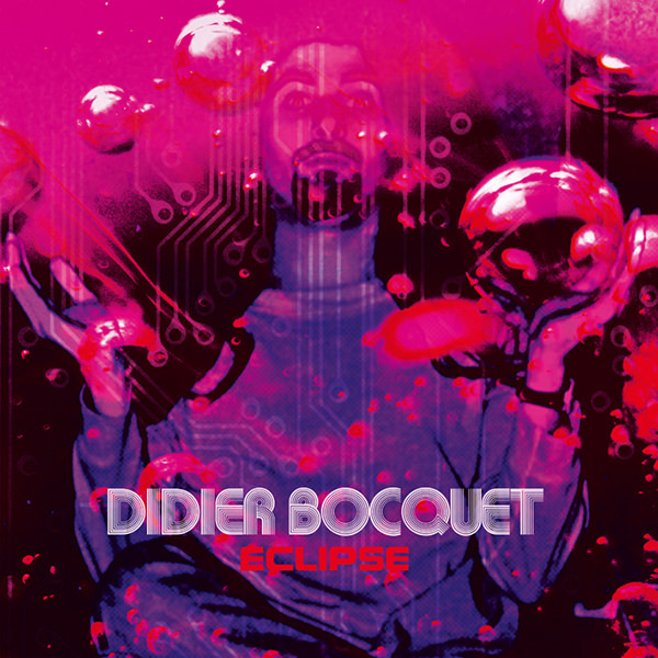 didier bocquet - Eclipse (Lp colour)