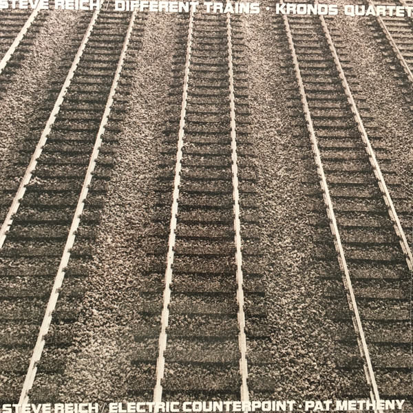 steve reich - Different Train (Lp)
