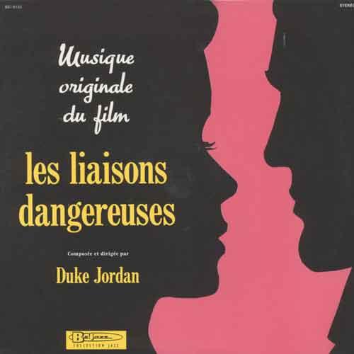 duke jordan - Les Liaisons Dangereuses (Lp)