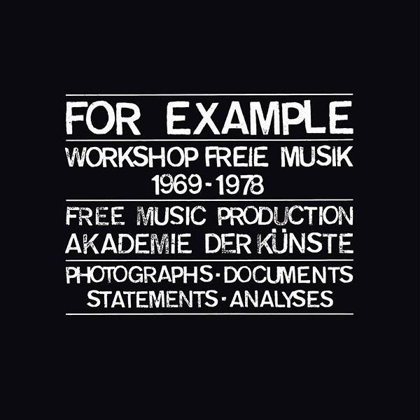 various - For Example Workshop Freie Musik 1969-1978 (3LP Box + Book)