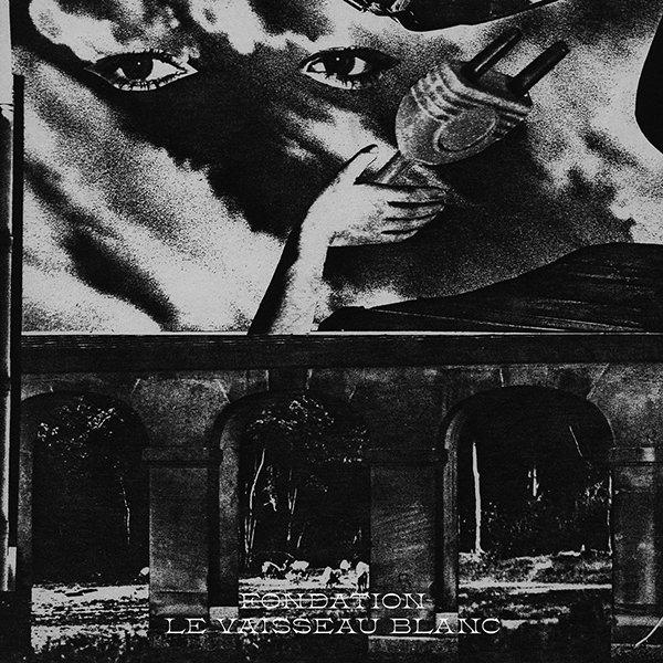LE VAISSEAU BLANC (LP)