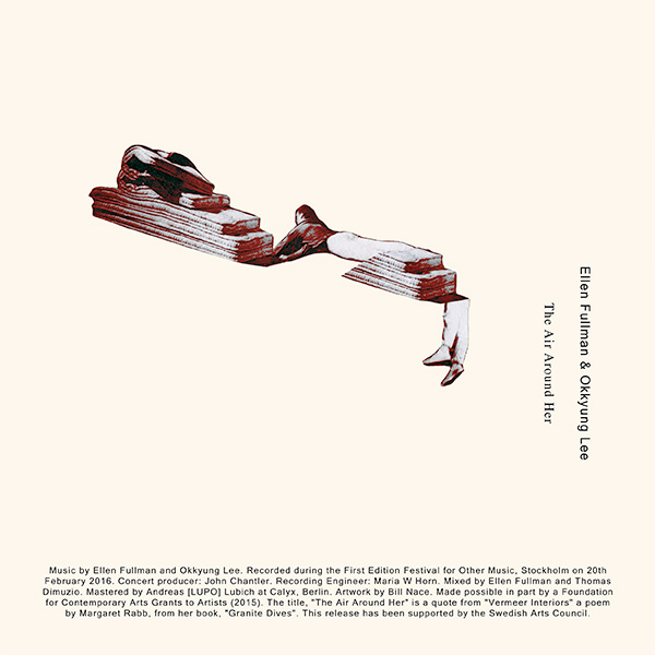 okkyung lee - ellen fullman - The Air Around Her (Lp)