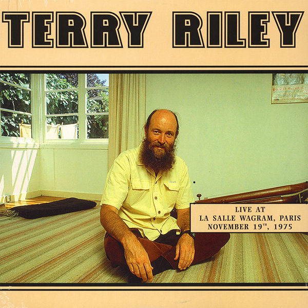 terry riley - Live At La Salle Wagram Paris 1975 (Lp)