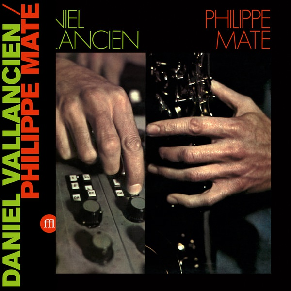 philippe maté - daniel vallancien - Philippe Mate/Daniel Vallancien (Lp)