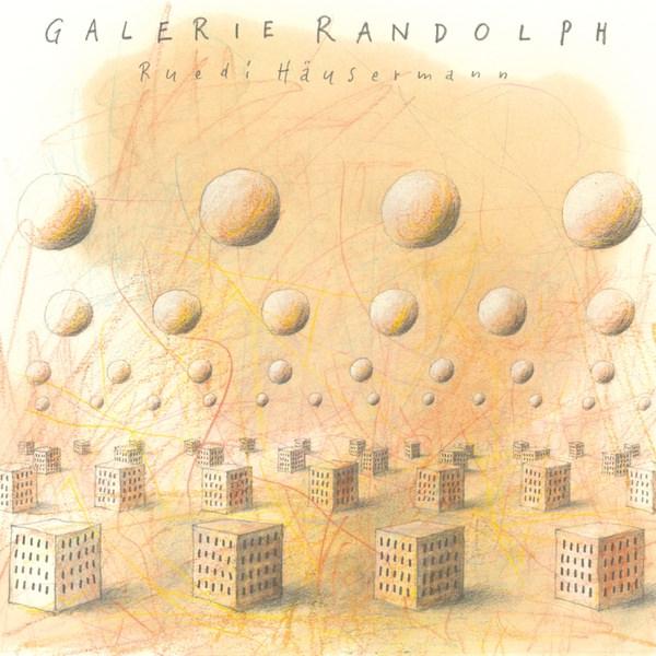 ruedi häusermann - Galerie Randolph (LP)