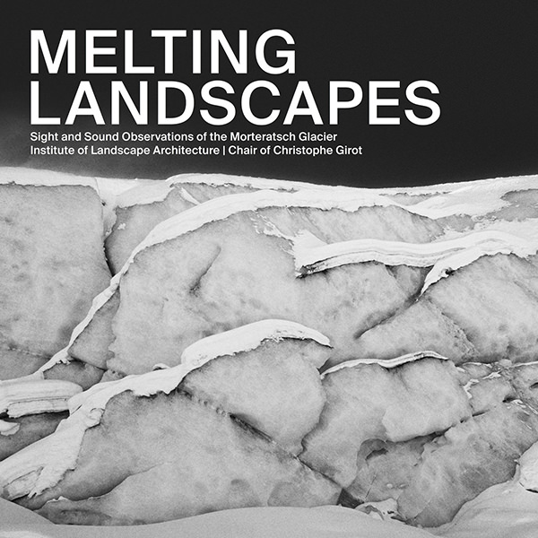 Melting Landscapes (Lp + Book)