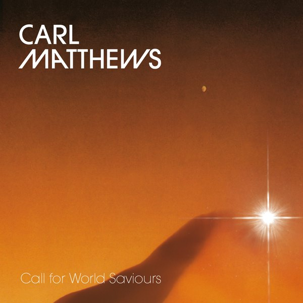 carl matthews - Call For World Saviours (Lp)