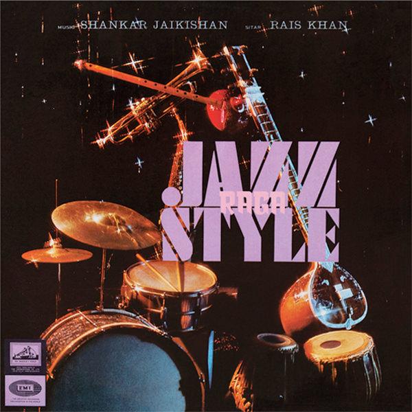 shankar jaikishan - Raga-Jazz Style (LP)