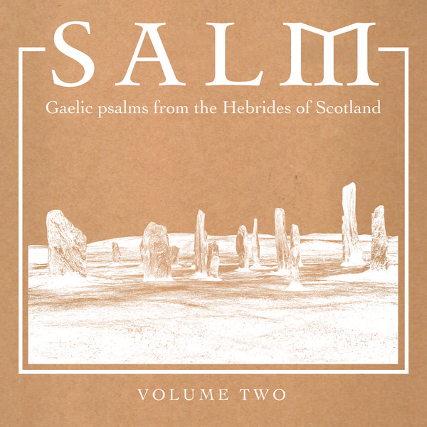 various artists - Salm: Gaelic Psalms from the Hebrides of Scotland, v. 2 (Lp)