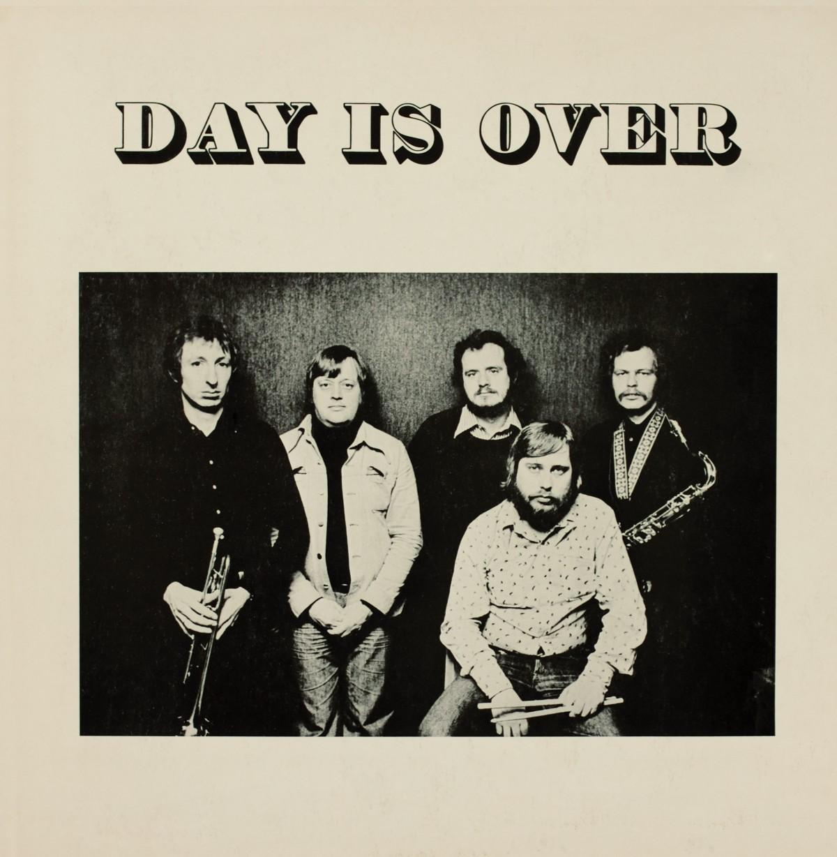 DAY IS OVER (LP)