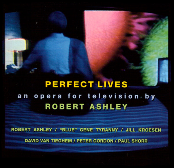 robert ashley - Perfect Lives (3CD Box)