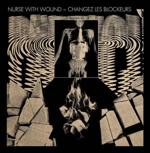 nurse with wound - Changez Les Blockeurs (LP)