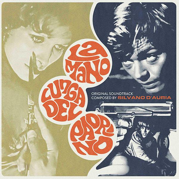 silvano d' auria - La Mano Lunga Del Padrino (LP+Cd)