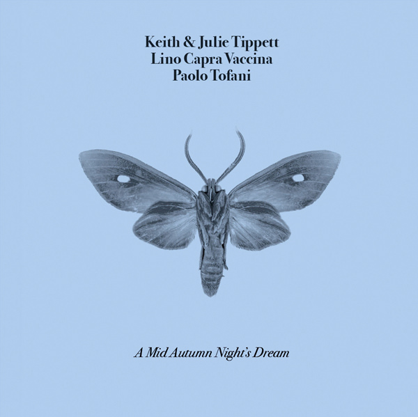 lino capra vaccina - keith tippett - A Mid Autumn Night's Dream