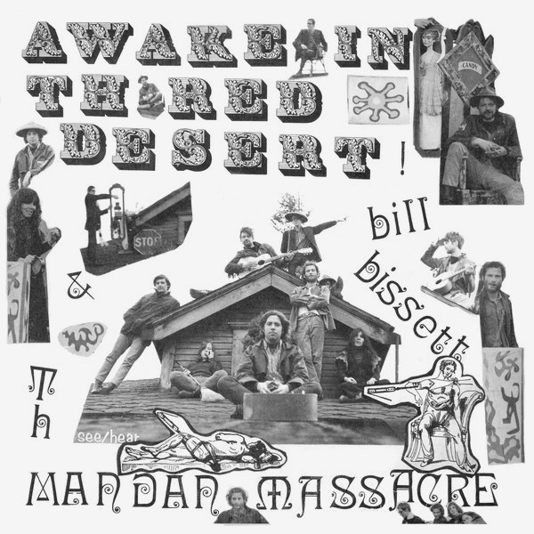 th mandan massacre - bill bissett - Awake In Th Red Desert (Lp)