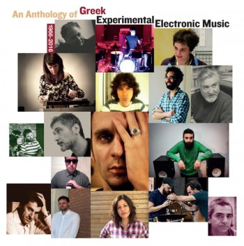 AN ANTHOLOGY OF GREEK EXPERIMENTAL ELECTRONIC MUSIC (2LP)