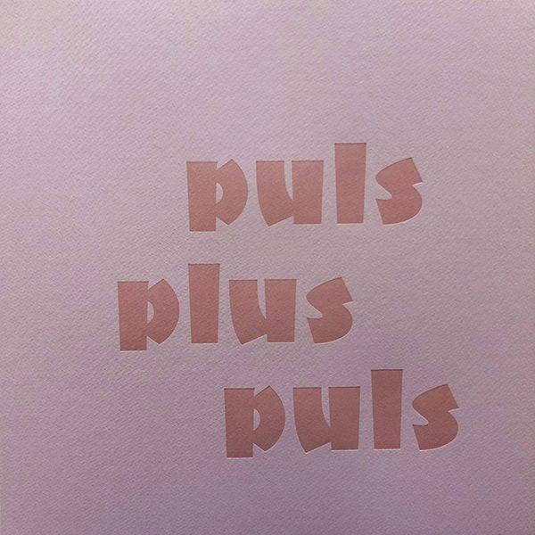 PULS-PLUS-PULS (LP)