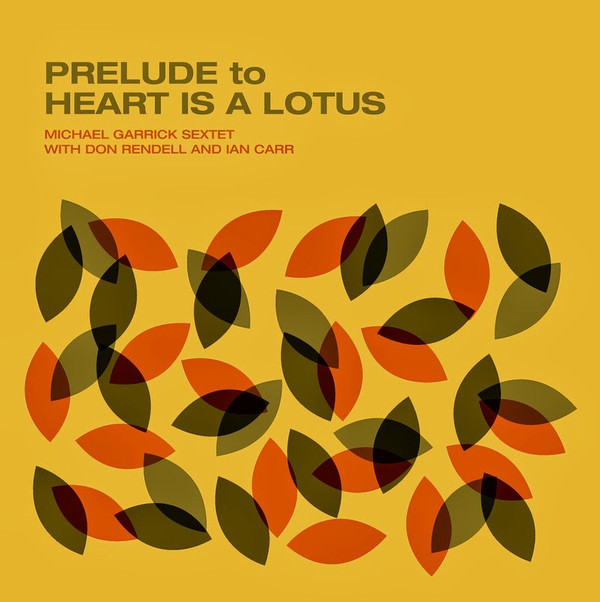 PRELUDE TO HEART IS A LOTUS (LP)