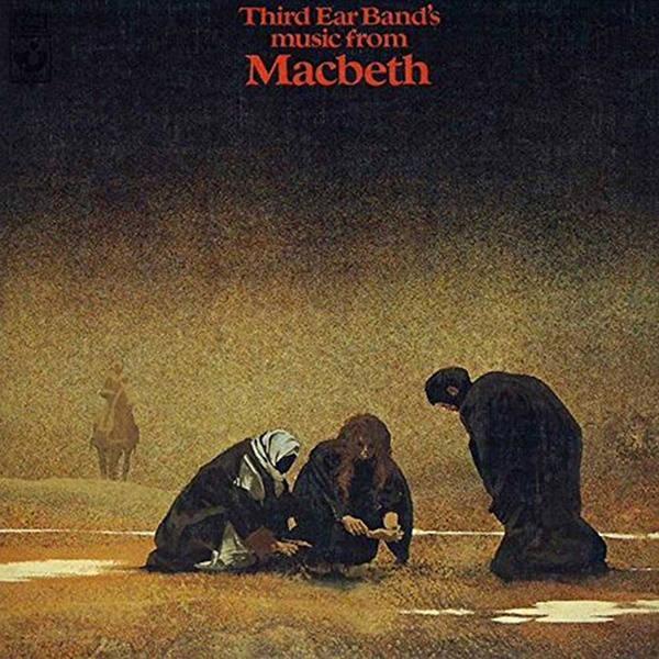 third ear band - Macbeth