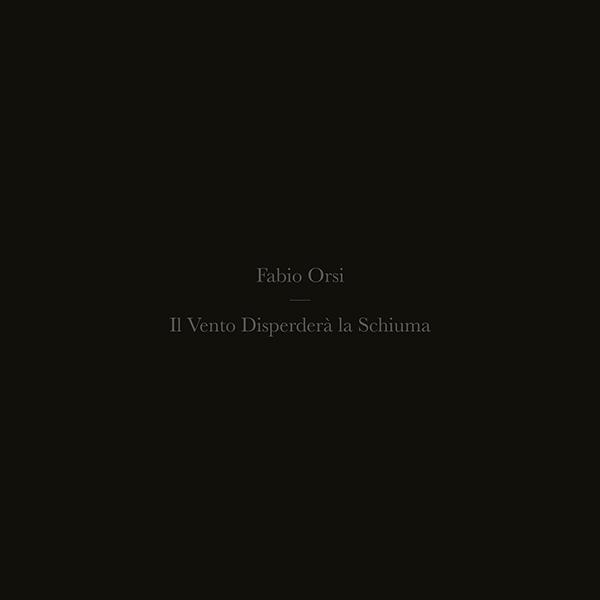 IL VENTO DISPERDERà LA SCHIUMA (LP)