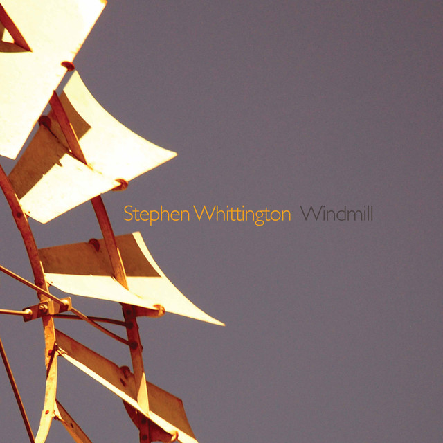 stephen whittington - Windmill