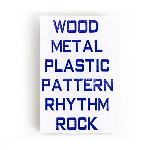 Wood/Metal/Plastic/Pattern/Rhythm/Rock
