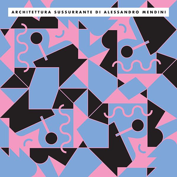 ARCHITETTURA SUSSURRANTE (LP)