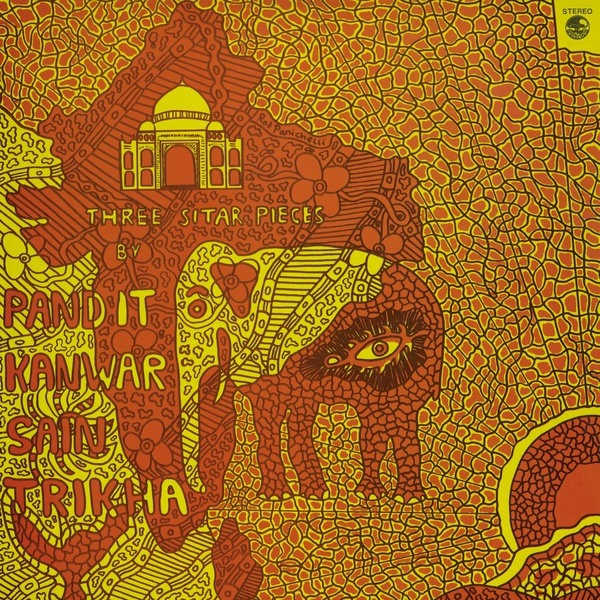 pandit kanwar sain trikha - Three Sitar Pieces (LP)