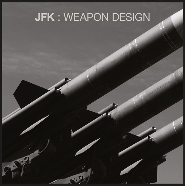 jfk - Weapon Design (LP)