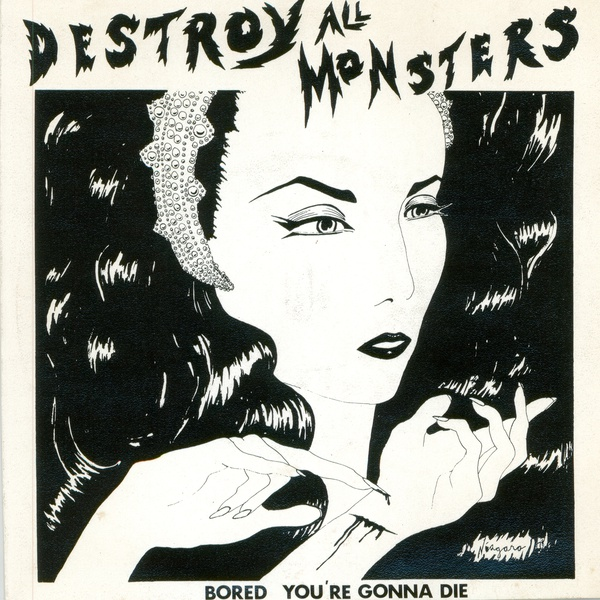 destroy all monsters - Bored/You're Gonna Die (7