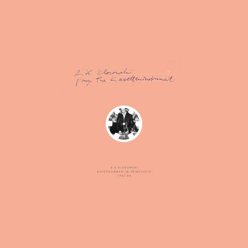 A.K. KLOSOWSKI PLAYS THE KASSETTENINSTRUMENT (LP)