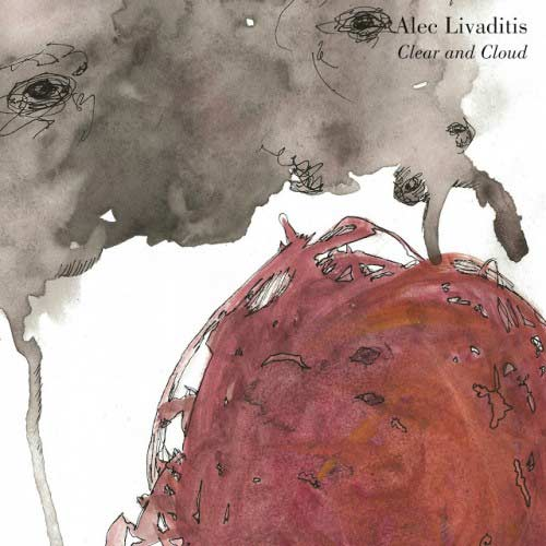 alec livaditis - Clear and Cloud (Lp)