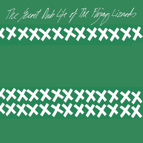 The Secret Dub Life Of The Flying Lizards (LP)