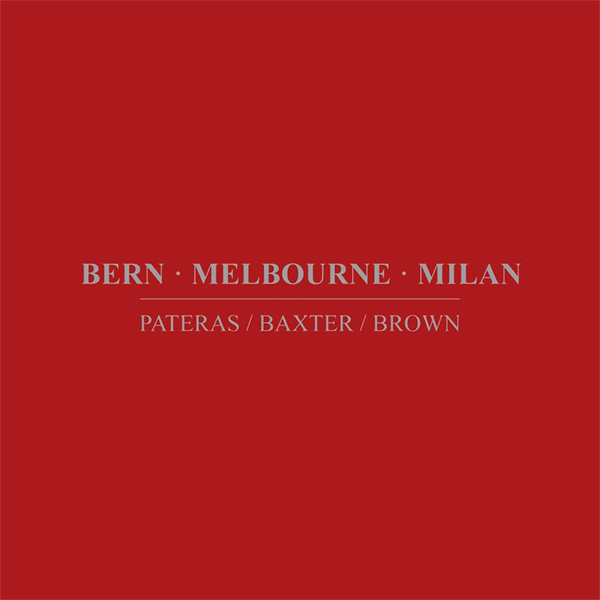 Bern · Melbourne · Milan (2 CD)