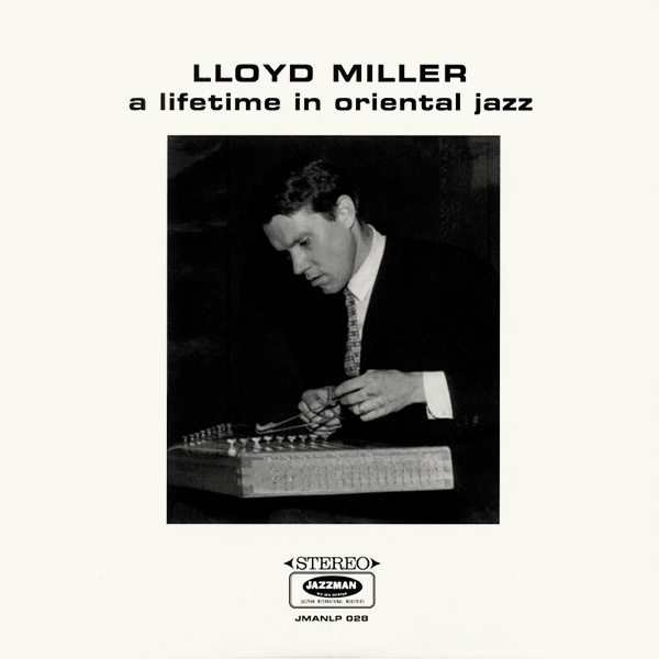 A LIFETIME IN ORIENTAL JAZZ (LP)
